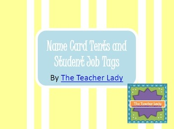 Name Card Tents and Student Job Tags