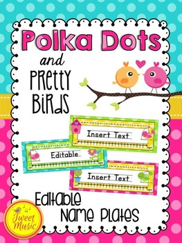 Name Tags {Polka Dots and Pretty Birds Classroom Decor Theme}