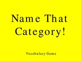 Name That Category!  Vocabulary Game