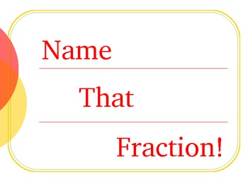 Name That Fraction