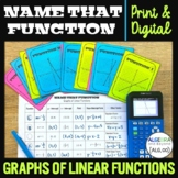 Name That Function - Graphs of Linear Functions