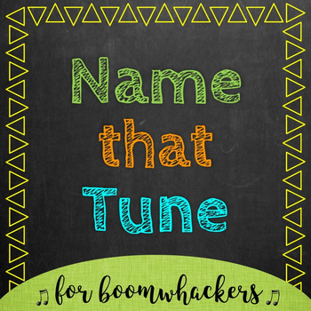 Name That Tune - Boomwhackers