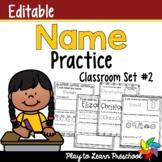 Name Practice - Editable *Set 2