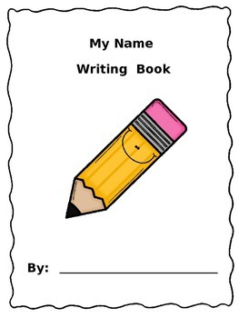 Name Writing Book for Preschool and Kindergarten
