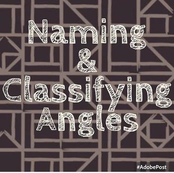 Naming & Classifying Angles