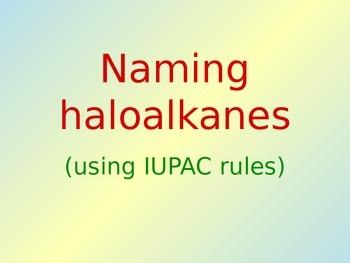 Chemistry: Naming Haloalkane Molecules