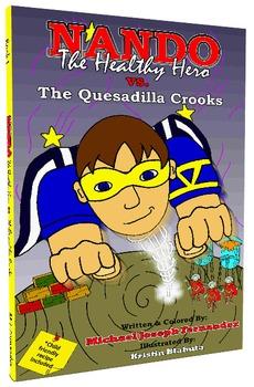 Nando The Healthy Hero vs. The Quesadilla Crooks (eBook)
