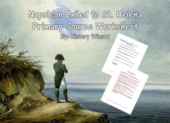 Napoleon Exiled to St. Helena Primary Source Worksheet