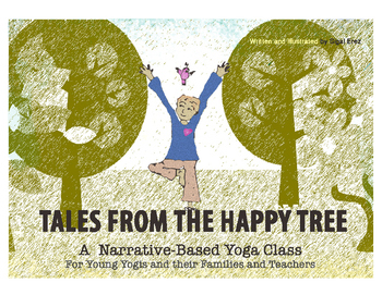 A Complete Yoga Class for Children - Narrative-Based Lesson Plan