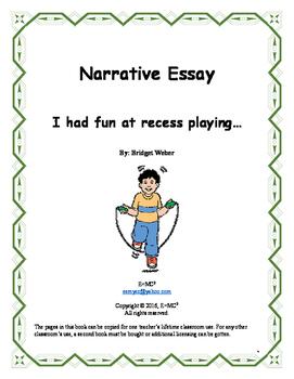 Narrative Essay: I had fun at recess playing...