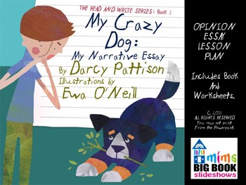 Narrative Essay Lesson Plan: MY CRAZY DOG