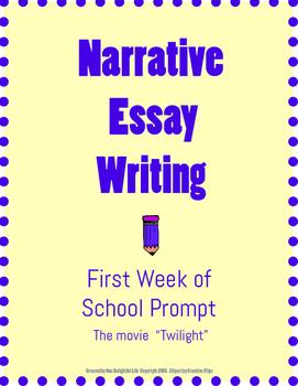 Narrative Essay Writing - First Week of School