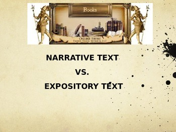 Narrative Text vs. Expository Text