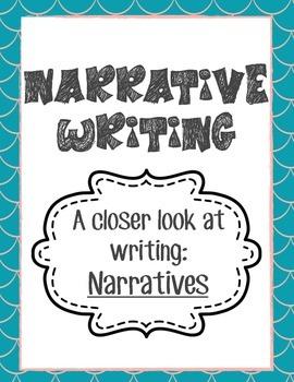 Writing: A Closer Look at Narrative Writing