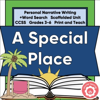 A Special Place: Personal Narrative Writing