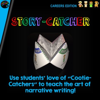 "Cootie Catcher Narrative Writing: ""Story-Catcher"" (Careers"