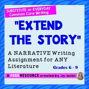 """Narrative Writing """"Extend the Story"""" – For Substitute or E"""