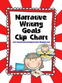 Narrative Writing Goals Clip Chart