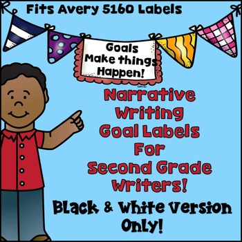 Goal Setting Labels Second Grade Writers! BLACK LINED VERS