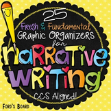 Narrative Writing Graphic Organizers: Common Core Aligned