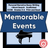 Personal Narrative Writing: A Memorable Event Scaffolded!