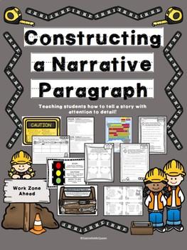 Narrative Writing Practice- Constructing a Narrative Paragraph