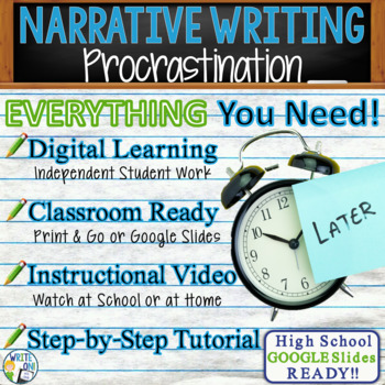 NARRATIVE WRITING PROMPT - Procrastination - High School