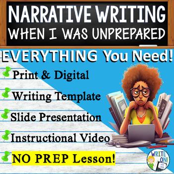 NARRATIVE WRITING PROMPT - Unprepared - High School