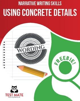 Narrative Writing Skills: Using Concrete Details (Common C