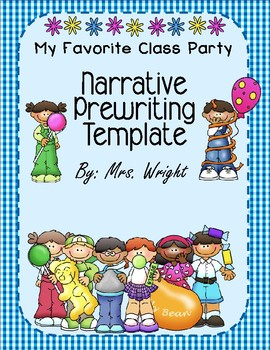 Narrative Writing Template My Favorite Class Party