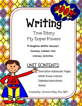 Narrative Writing: True Story/My Super Powers {Journeys} Week #4