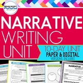 Narrative Writing Unit: 10-Day Personal Narrative Writing