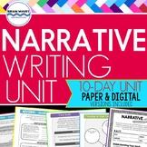 Narrative Writing Unit: 10-Day Personal Narrative Writing