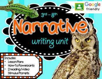 Narrative Writing Unit GOOGLE ready Reading Text Based Stimulus