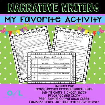 Narrative Writing Unit - My Favorite Activity