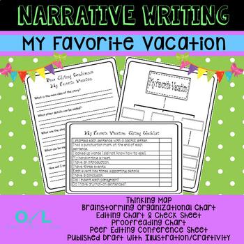 Narrative Writing Unit - My Favorite Vacation