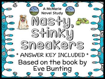 Nasty, Stinky Sneakers (Eve Bunting) Novel Study / Reading