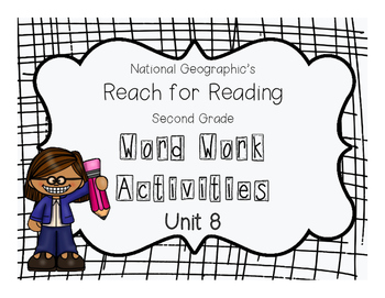 Nat Geo Reach for Reading Word Work Activities (Unit 8)