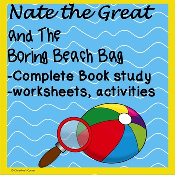 Nate the Great and the Boring Beach Bag, No Prep Reading Lesson