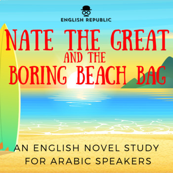 Nate the Great and the Boring Beach Bag, an ELT Novel Stud