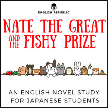 Nate the Great and the Fishy Prize, and ELT Novel Study fo