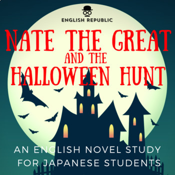 Nate the Great and the Halloween Hunt, an EFL Novel Study