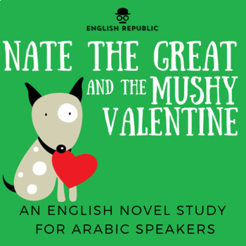 Nate the Great and the Mushy Valentine, an ELT Novel Study