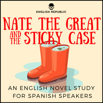 Nate the Great and the Sticky Case, an ELT Novel Study for
