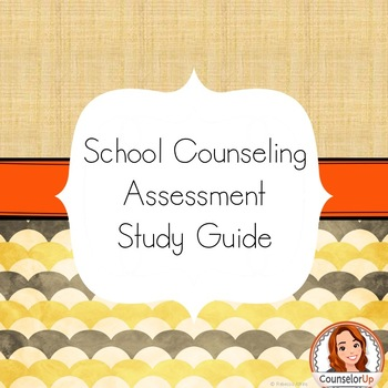 National Boards School Counseling Assessment Study Guide
