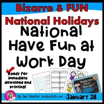 National Have Fun at Work Day (January 28th)