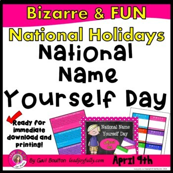 National Name Yourself Day (April 8th)