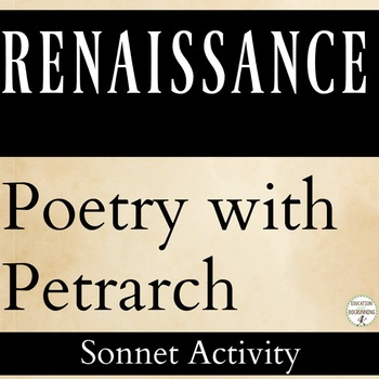 Playing with Poetry with Petrarch (CCSS ALIGNED)