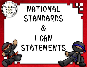 National Standards of Music Education & I Can Statement {Ninja}