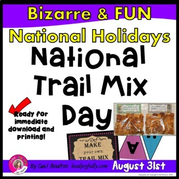 National Trail Mix Day (August 31st)